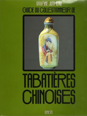 Guide du collectionneur de tabatières chinoises par Viviane Jutheau