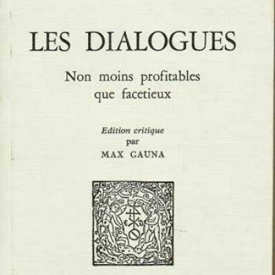 Tahureau Jacques Les dialogues non moins profitables que facétieux