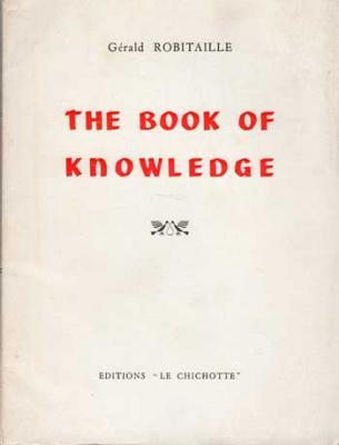 The Book of Knowledge by G.Robitaille. Envoi de l'auteur
