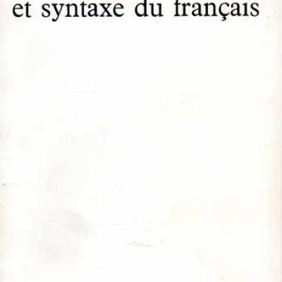 Ruwet Nicolas Théorie syntaxique et syntaxe du français