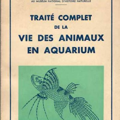 Traité complet de la vie des animaux en aquarium par Pierre Beck