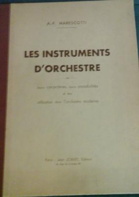 Marescotti A.F. Les instruments d'orchestre VENDU