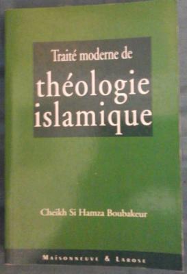 Boubakeur Traité moderne de théologie islamique