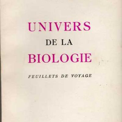 Univers de la biologie Feuillets de voyage par Léon Binet