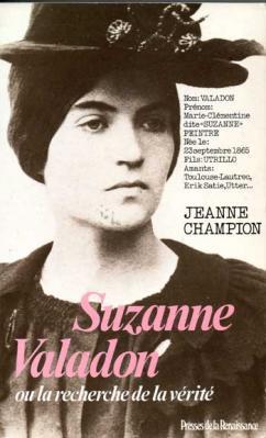Champion Jeanne Suzanne Valadon ou la recherche de la vérité
