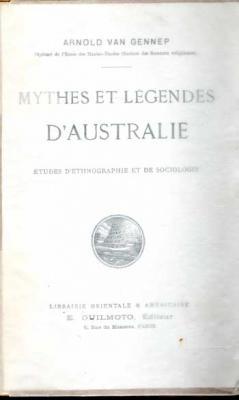 Van Gennep Arnold Mythes et légendes d'Australie VENDU