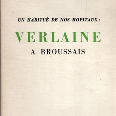Verlaine à Broussais par Pierre Vallery-Radot