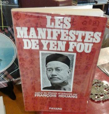 Houang F. présente Les manifestes de Yen Fou