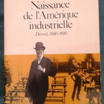 Zunz Olivier Naissance de l'Amérique industrielle